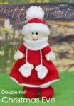 KBP-234 - Christmas Eve Knitting Pattern Knitted Soft Toy