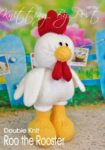 KBP-355 - Roo the Rooster knitting pattern knitted soft toy